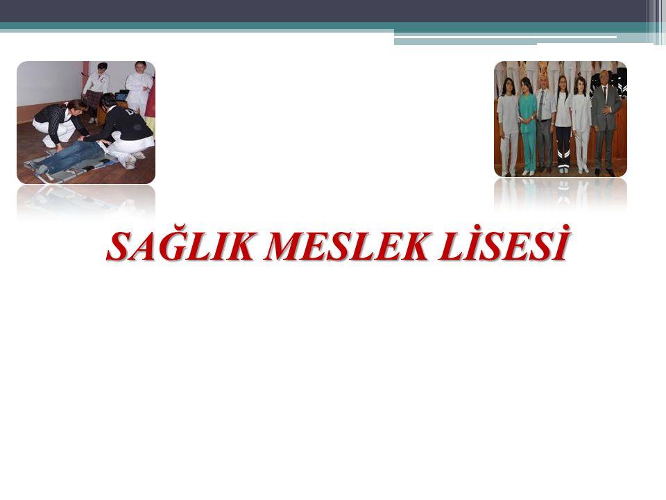 SAĞLIK MESLEK LİSESİ