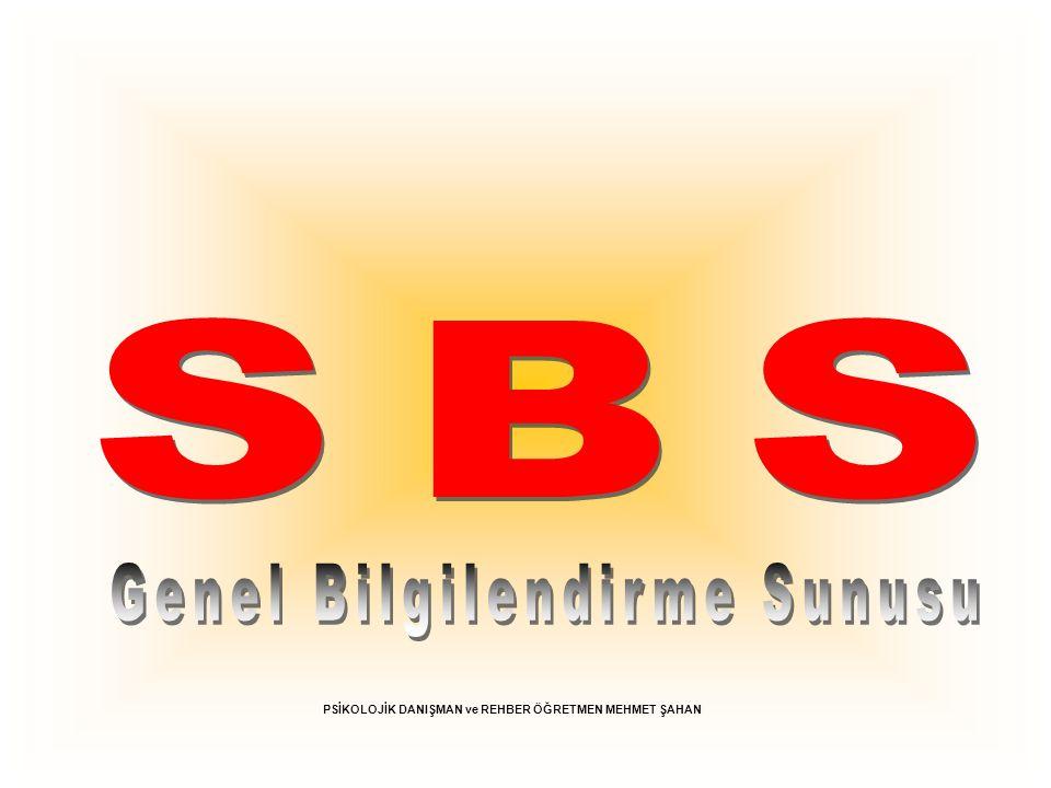 SBS Genel Bilgilendirme Sunusu