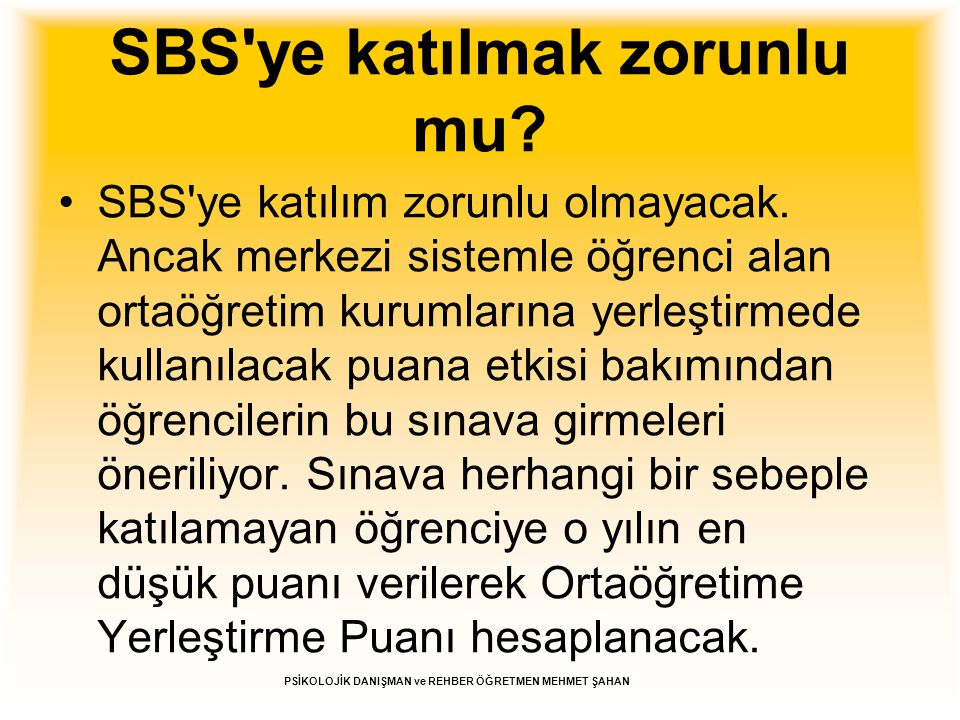 SBS ye katılmak zorunlu mu