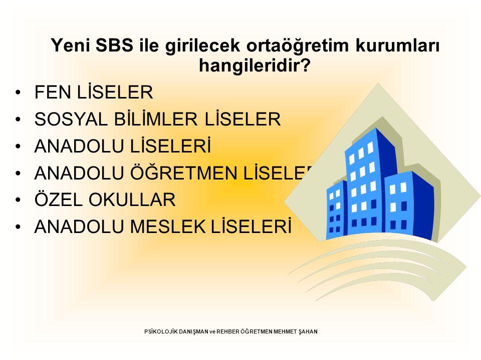 Yeni SBS ile girilecek ortaöğretim kurumları hangileridir