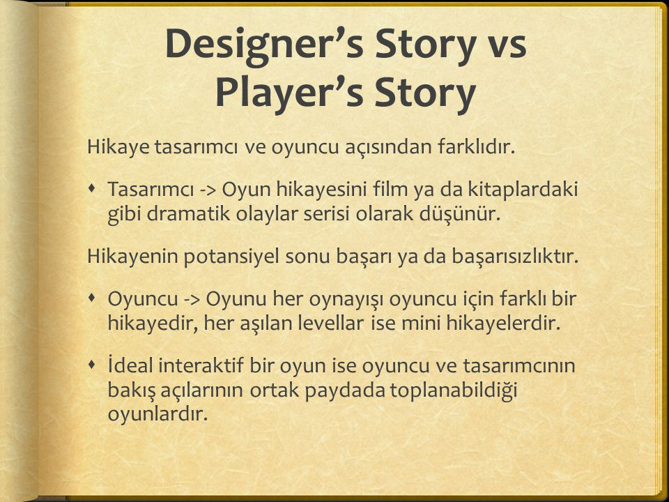 Designer's Story vs Player's Story
