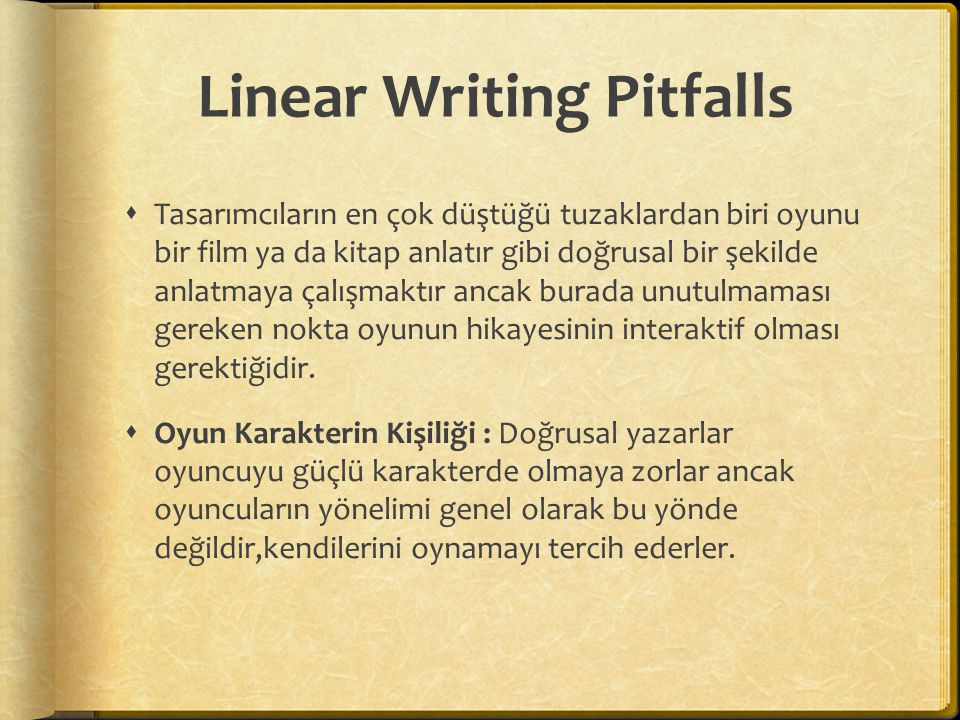 Linear Writing Pitfalls