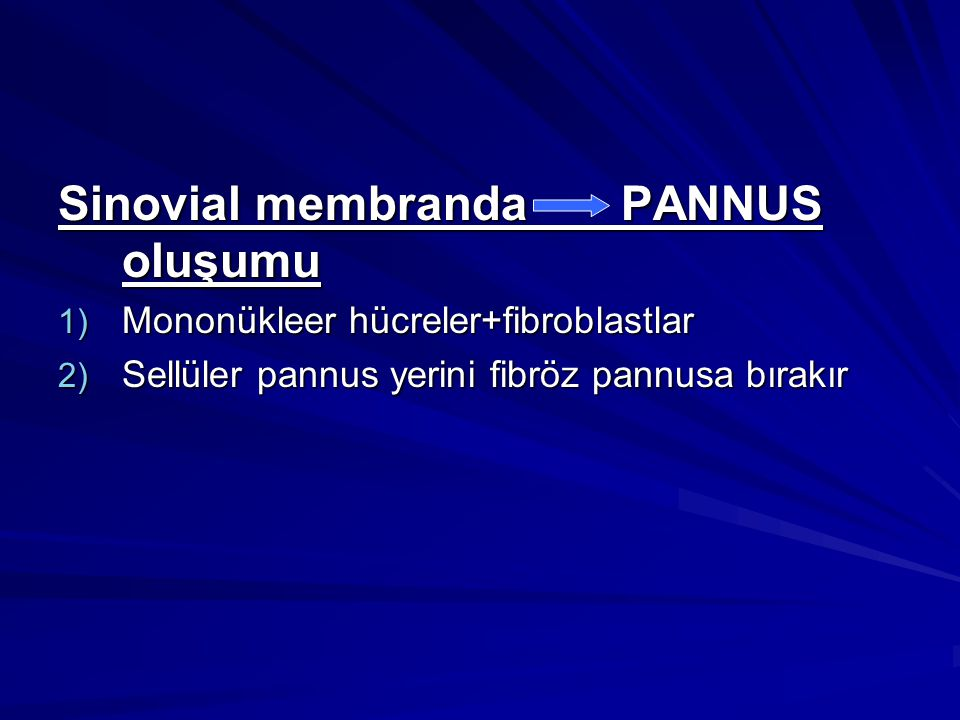 Sinovial membranda PANNUS oluşumu