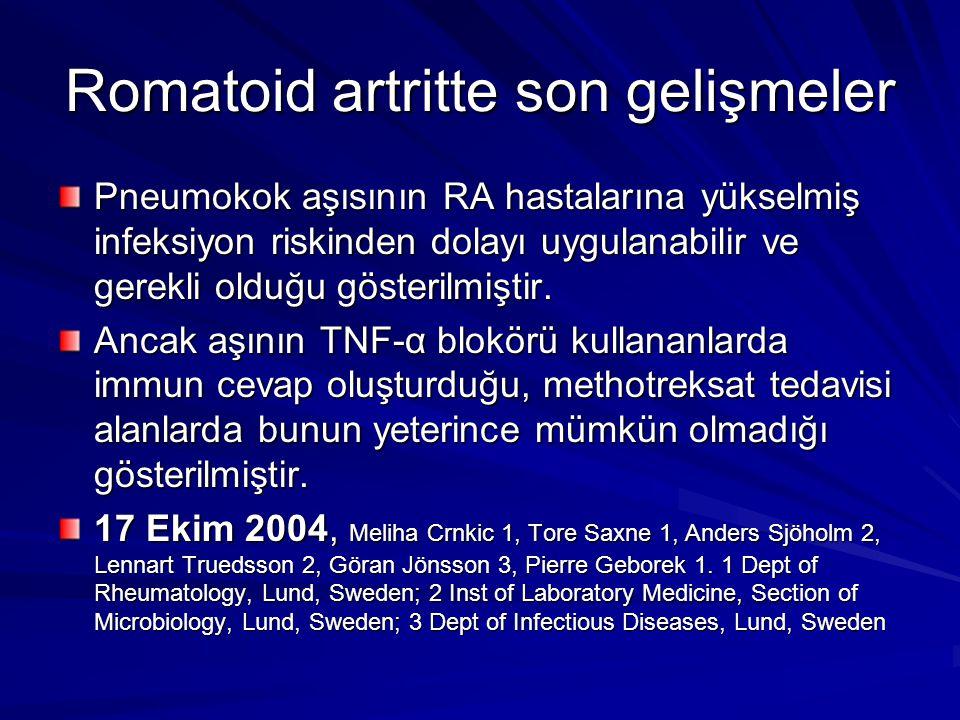 Romatoid artritte son gelişmeler