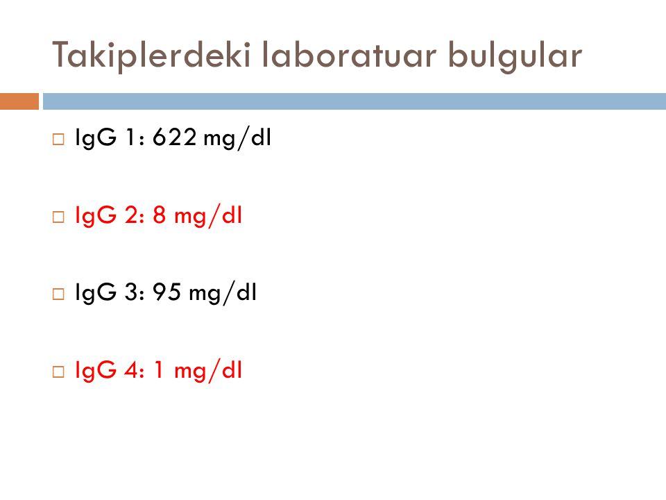 Takiplerdeki laboratuar bulgular