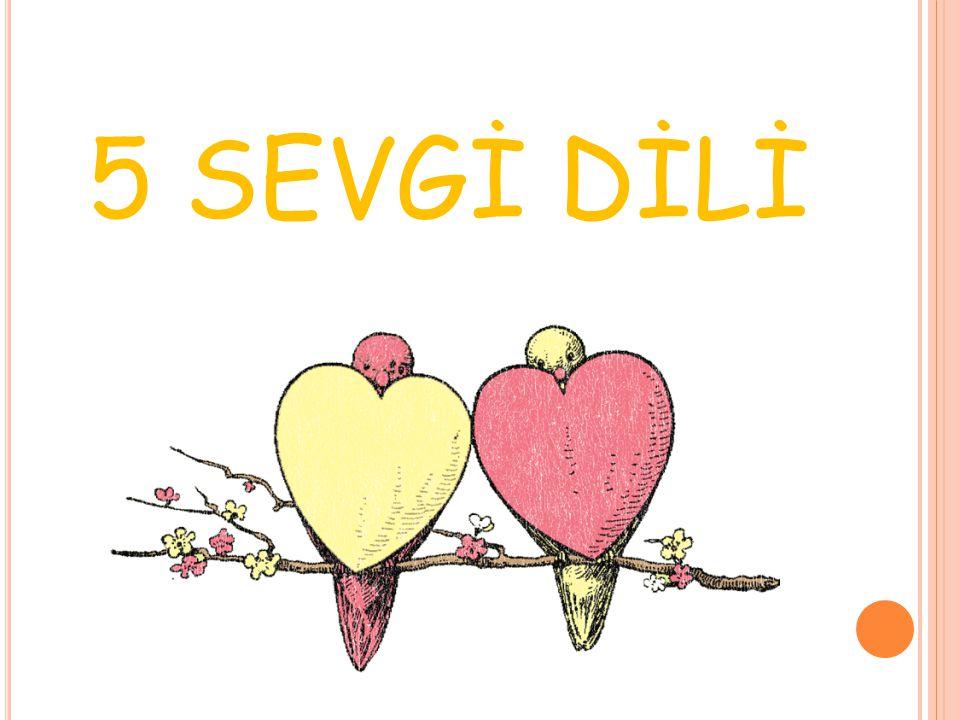 5 SEVGİ DİLİ