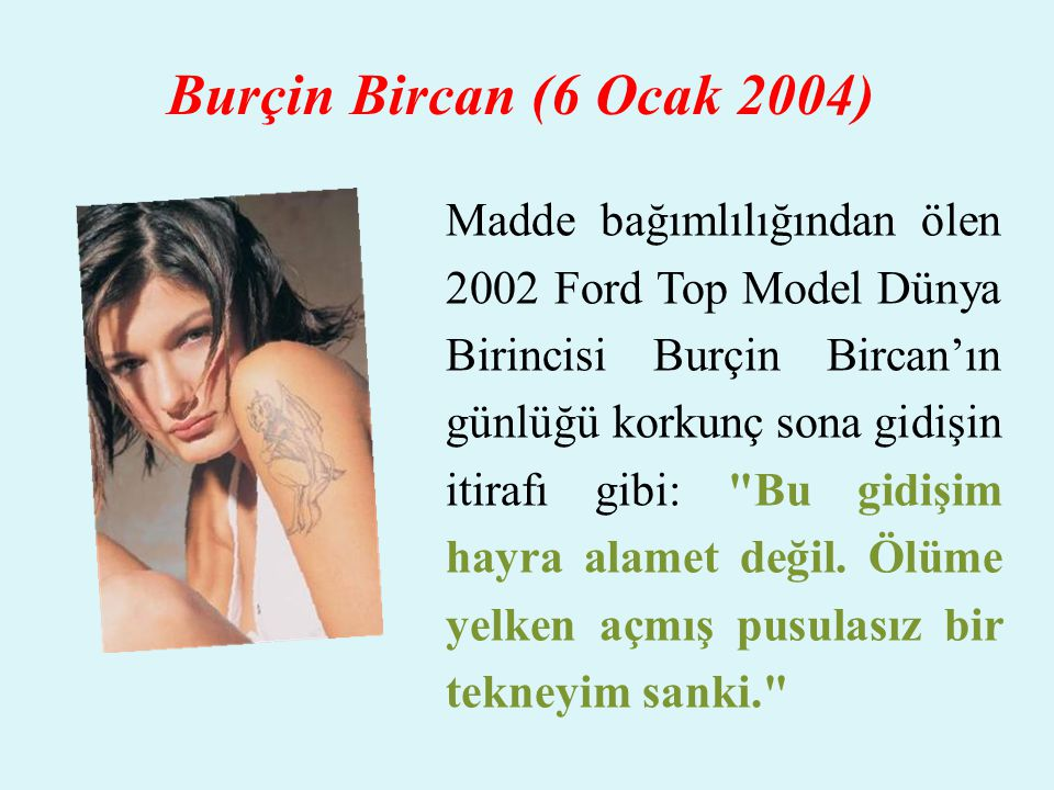 Burçin Bircan (6 Ocak 2004)