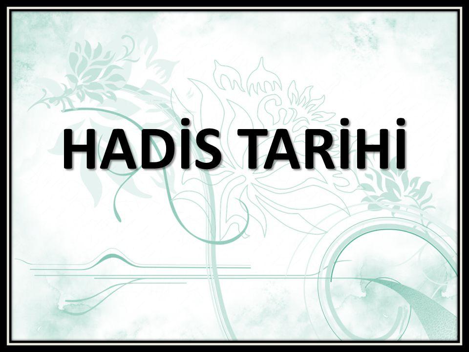 HADİS TARİHİ