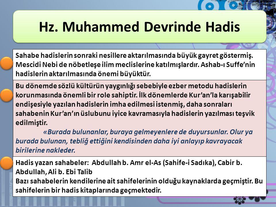 Hz. Muhammed Devrinde Hadis