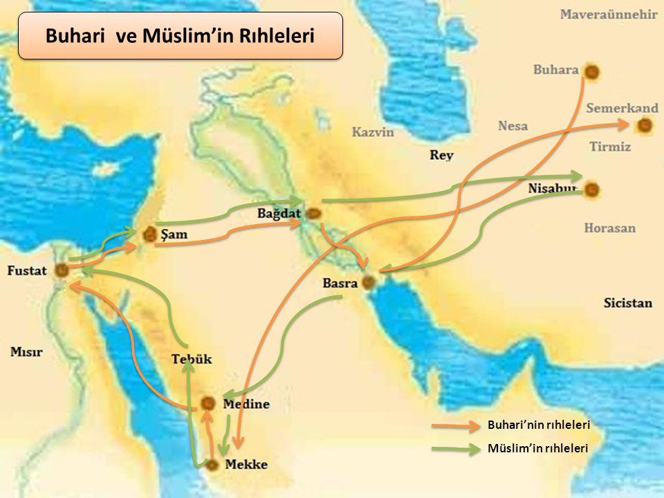 Buhari ve Müslim'in Rıhleleri
