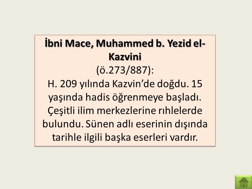 İbni Mace, Muhammed b. Yezid el-Kazvini