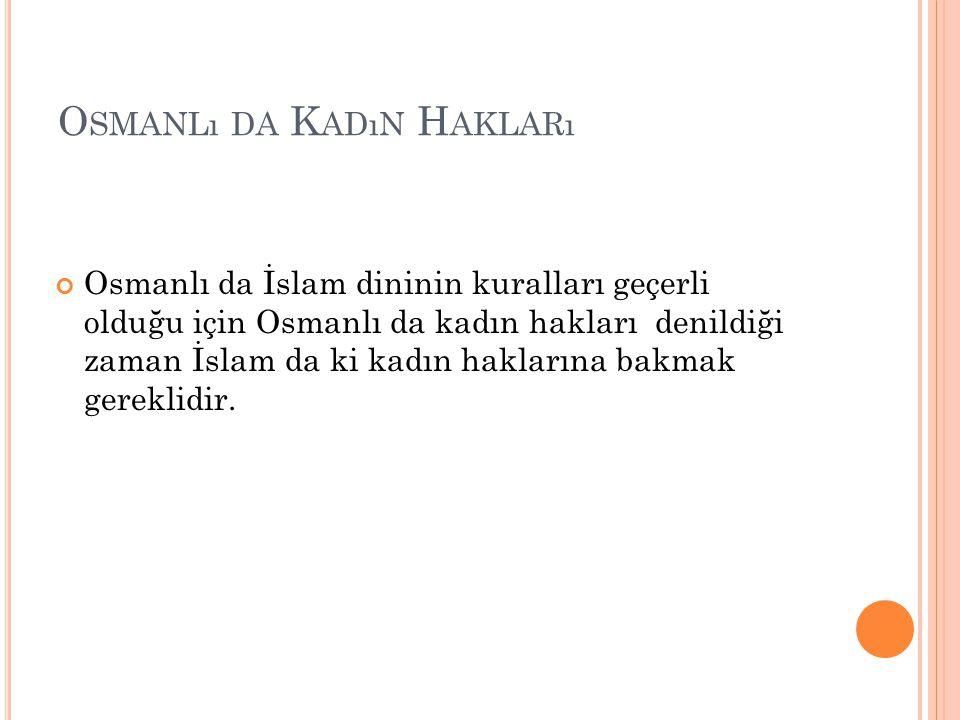 Osmanlı da Kadın Hakları