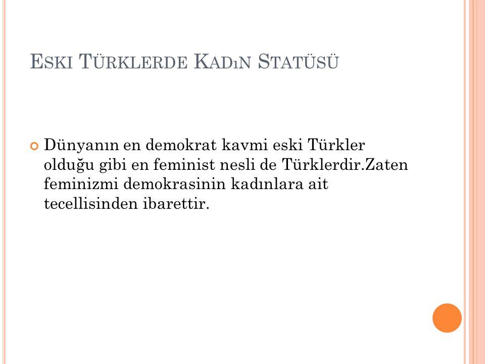 Eski Türklerde Kadın Statüsü
