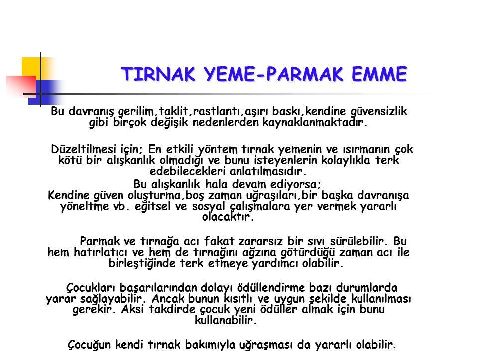 TIRNAK YEME-PARMAK EMME