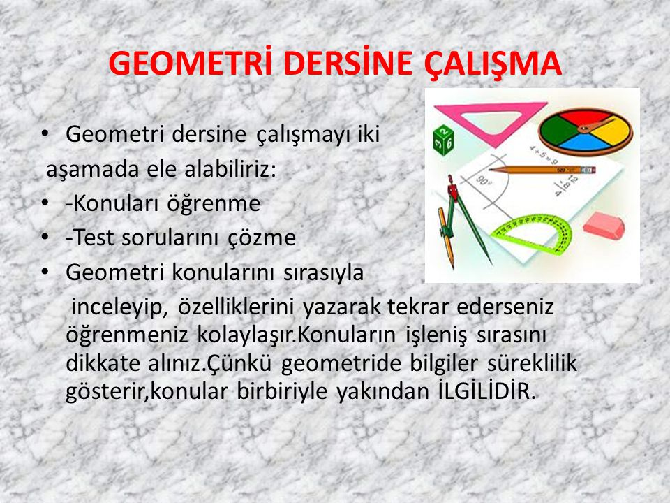 GEOMETRİ DERSİNE ÇALIŞMA