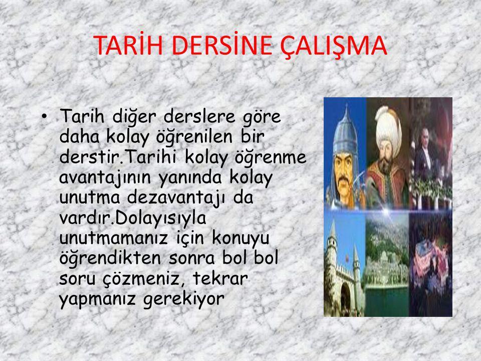 TARİH DERSİNE ÇALIŞMA