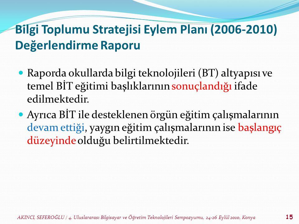 Bilgi Toplumu Stratejisi Eylem Planı (2006-2010) Değerlendirme Raporu