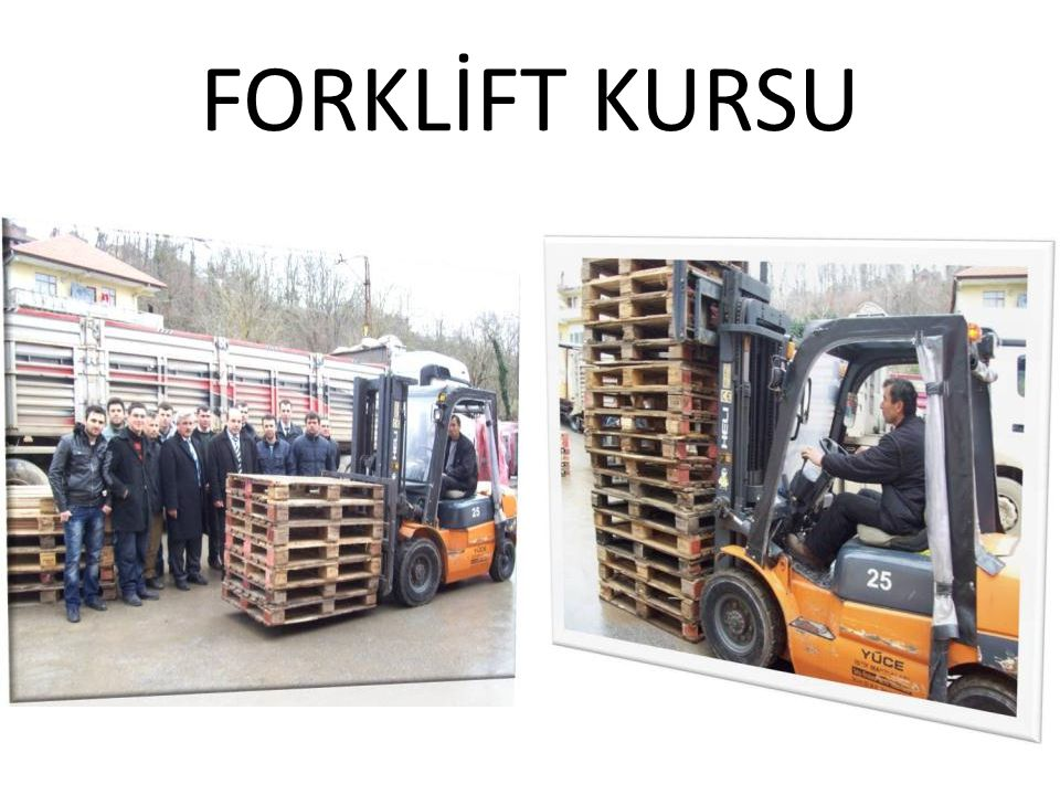 FORKLİFT KURSU