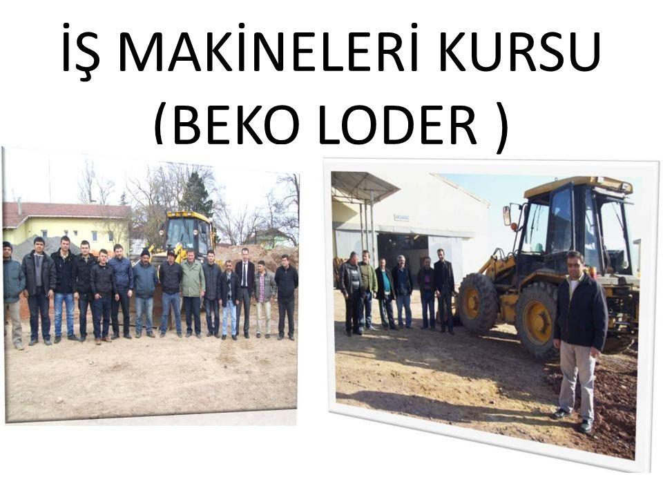 İŞ MAKİNELERİ KURSU (BEKO LODER )
