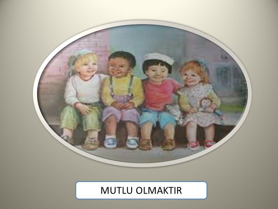 MUTLU OLMAKTIR