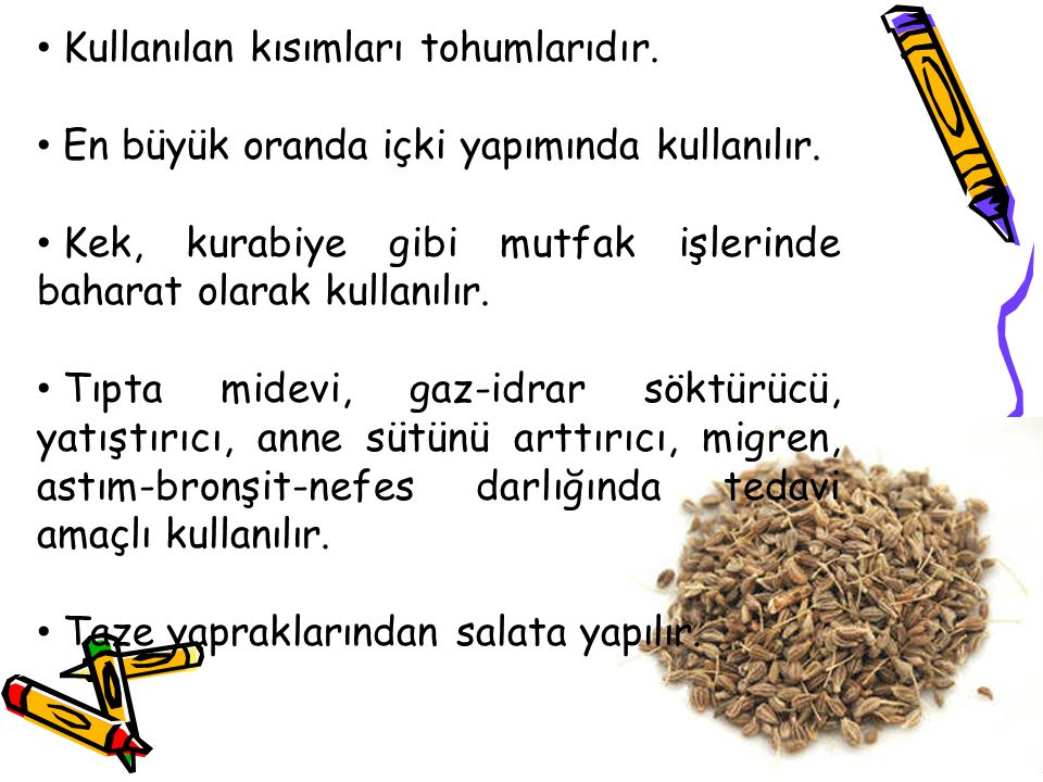 Kullanılan kısımları tohumlarıdır.