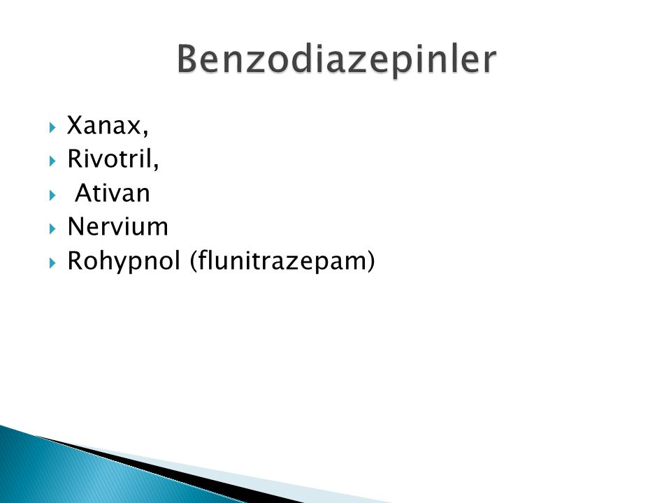Benzodiazepinler Xanax, Rivotril, Ativan Nervium