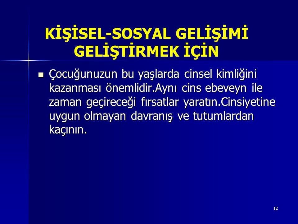 KİŞİSEL-SOSYAL GELİŞİMİ