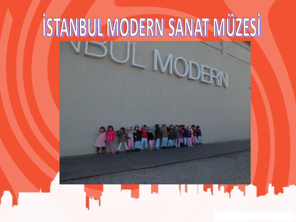 İSTANBUL MODERN SANAT MÜZESİ