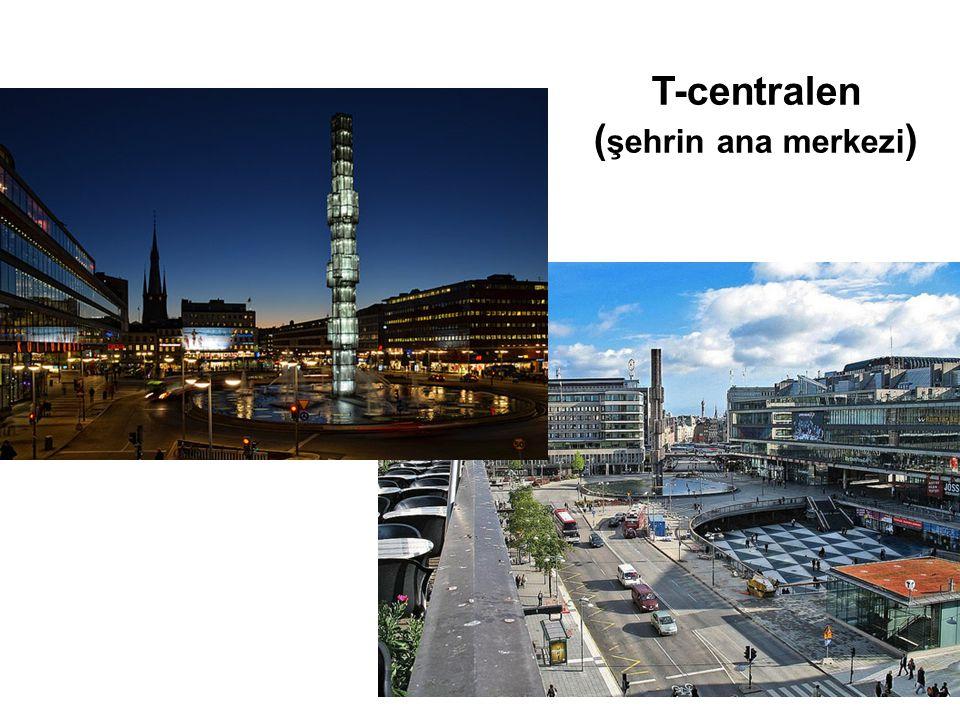 T-centralen (şehrin ana merkezi)