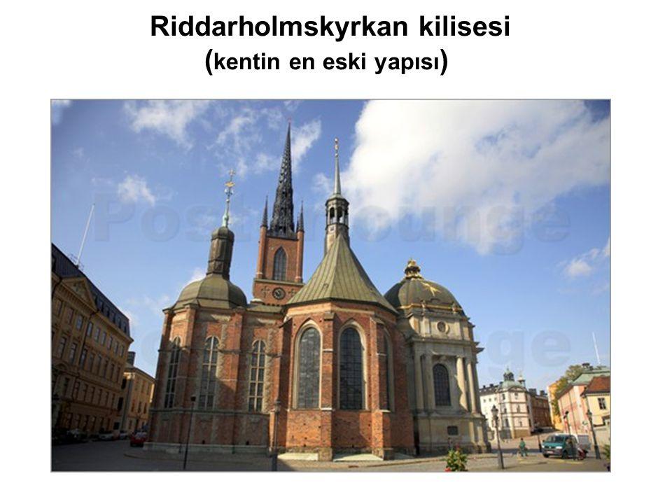 Riddarholmskyrkan kilisesi (kentin en eski yapısı)