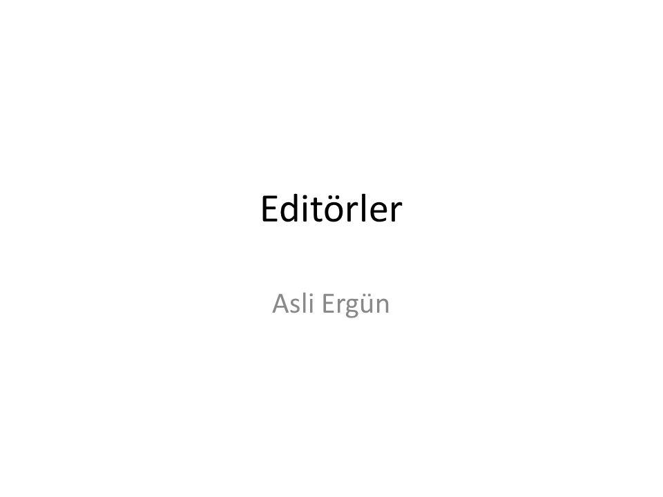 Editörler Asli Ergün