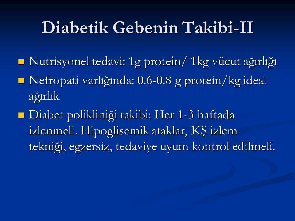 Diabetik Gebenin Takibi-II