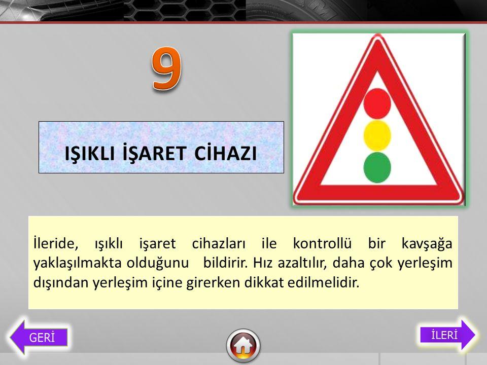 9 IŞIKLI İŞARET CİHAZI.