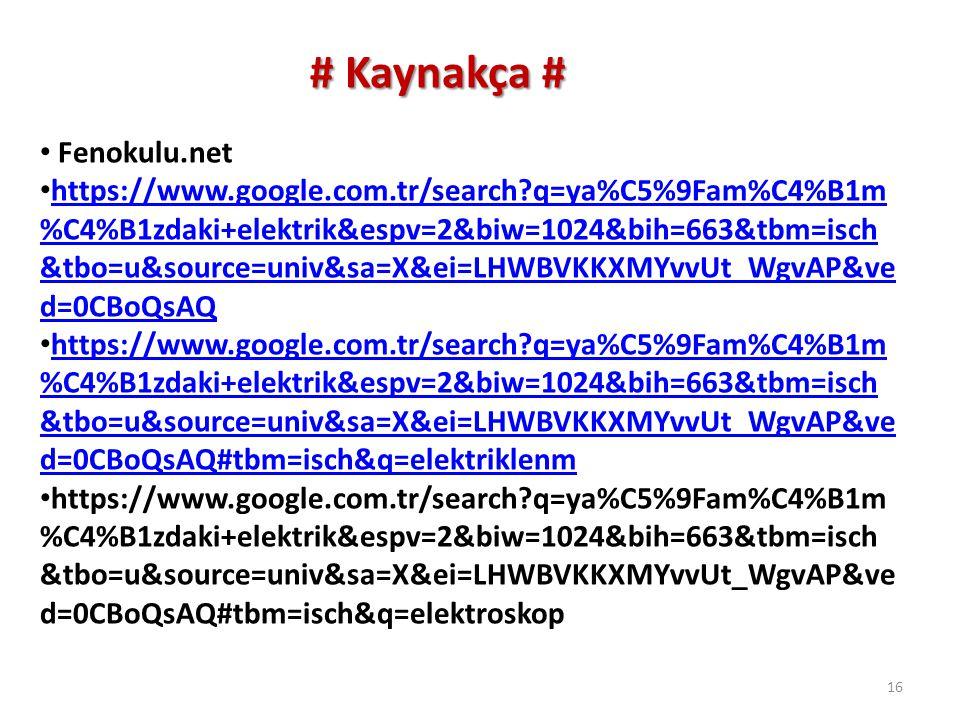 # Kaynakça # Fenokulu.net