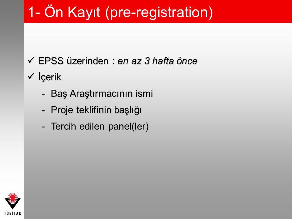 1- Ön Kayıt (pre-registration)