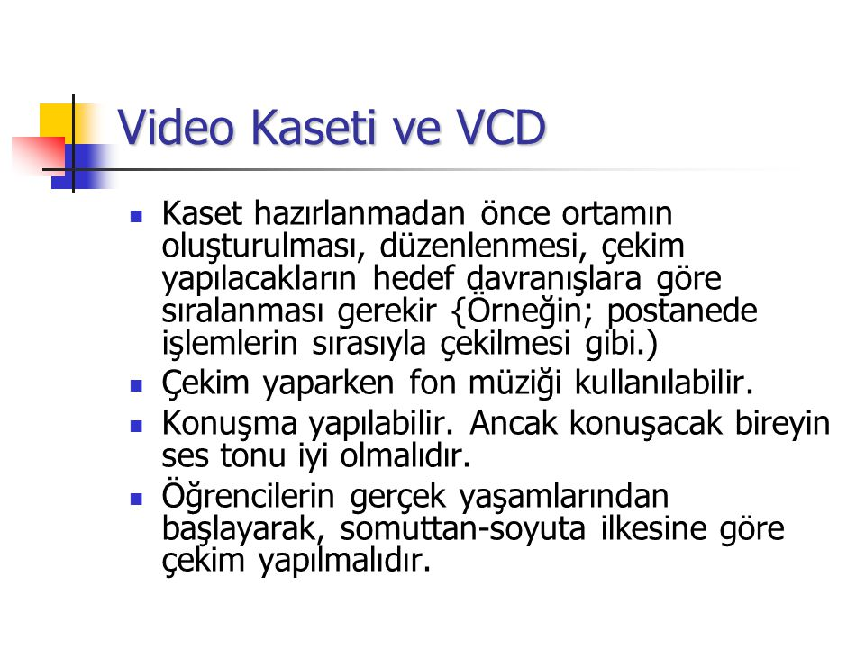 Video Kaseti ve VCD
