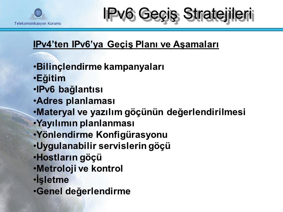 IPv6 Geçiş Stratejileri