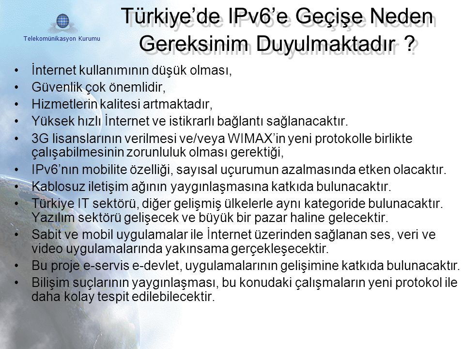 Türkiye'de IPv6'e Geçişe Neden Gereksinim Duyulmaktadır