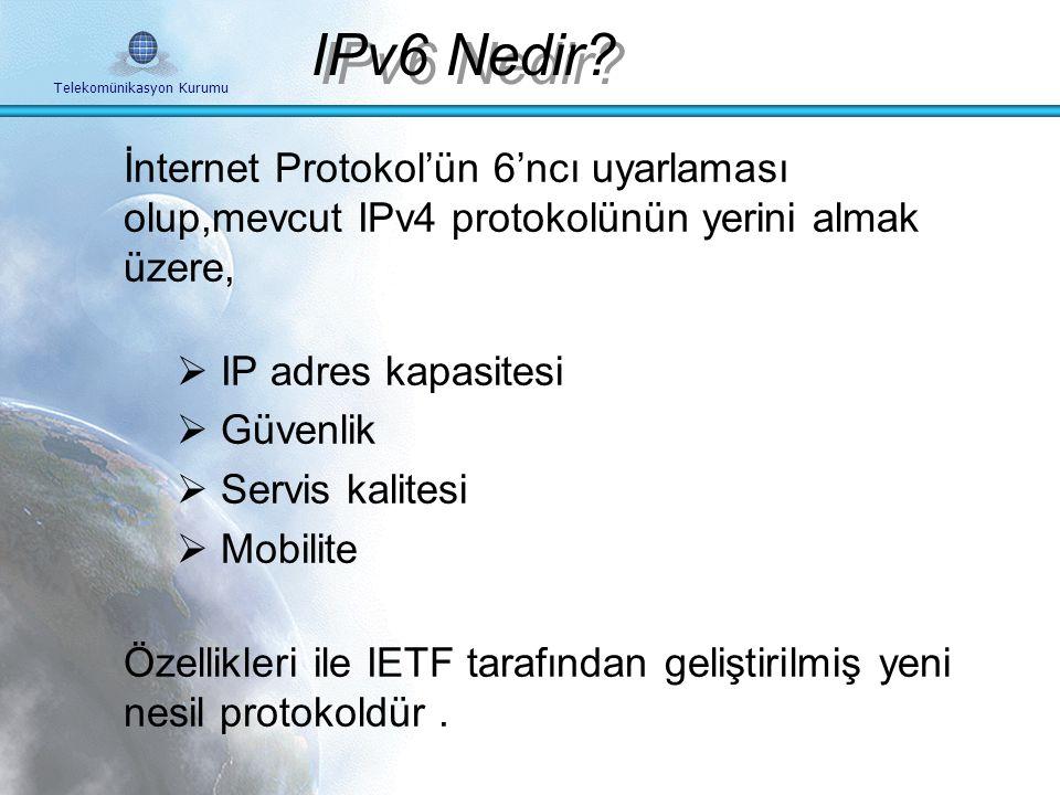 IPv6 Nedir İnternet Protokol'ün 6'ncı uyarlaması