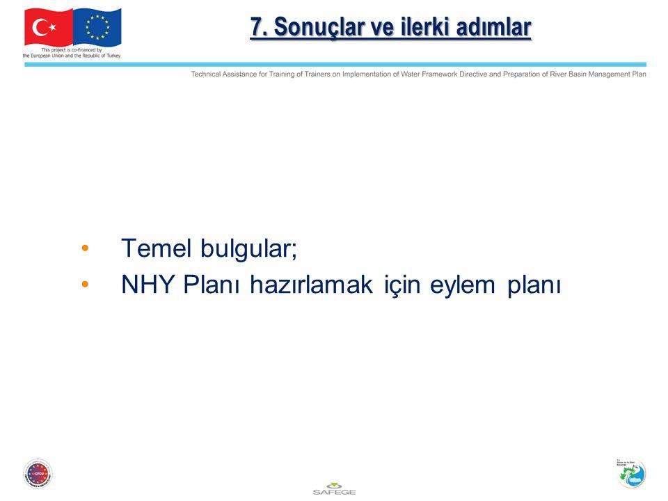 7. Sonuçlar ve ilerki adımlar
