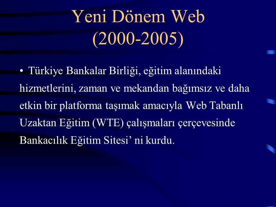 Yeni Dönem Web (2000-2005)