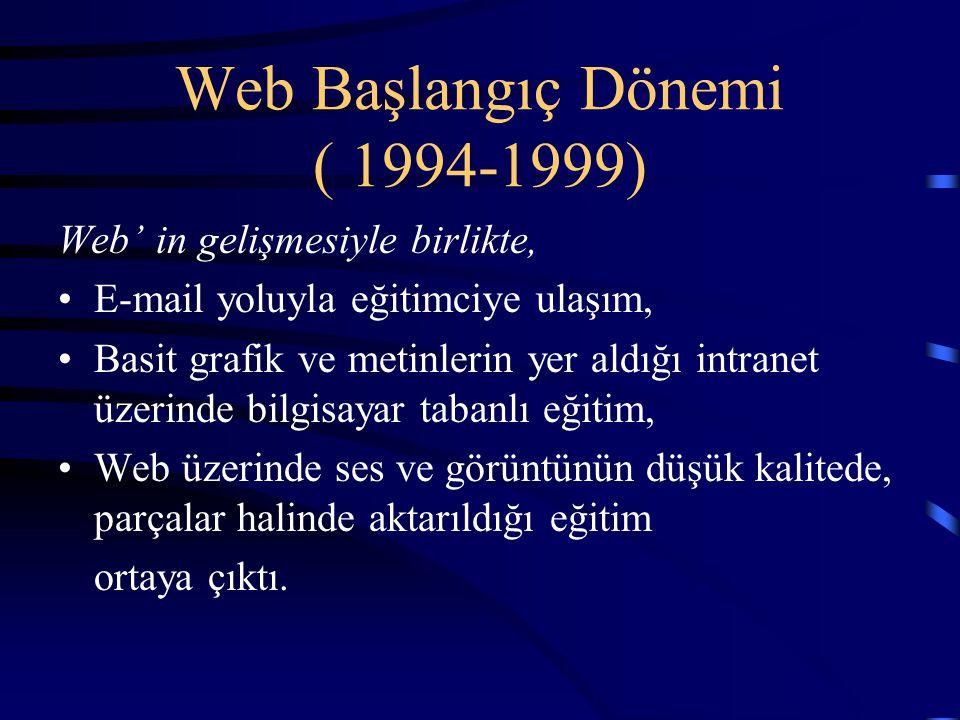 Web Başlangıç Dönemi ( 1994-1999)