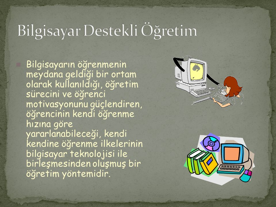 Bilgisayar Destekli Öğretim