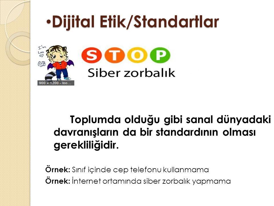 Dijital Etik/Standartlar