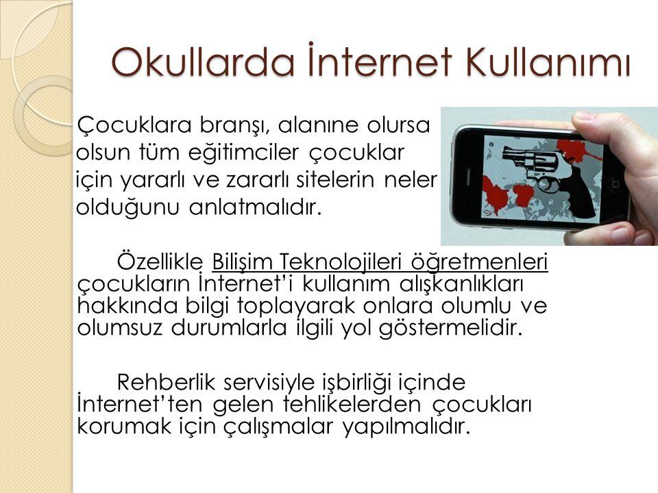 Okullarda İnternet Kullanımı