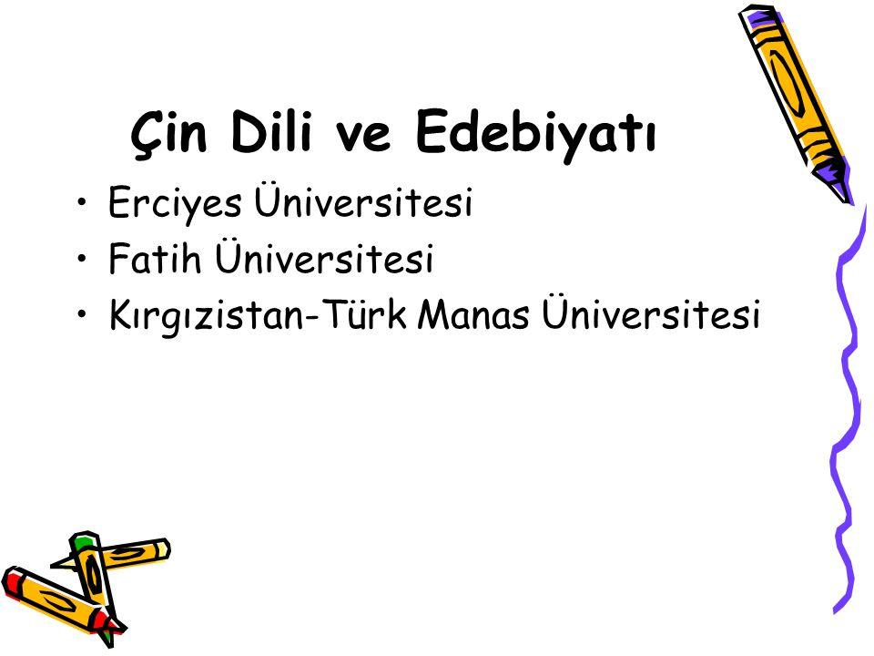 Çin Dili ve Edebiyatı Erciyes Üniversitesi Fatih Üniversitesi