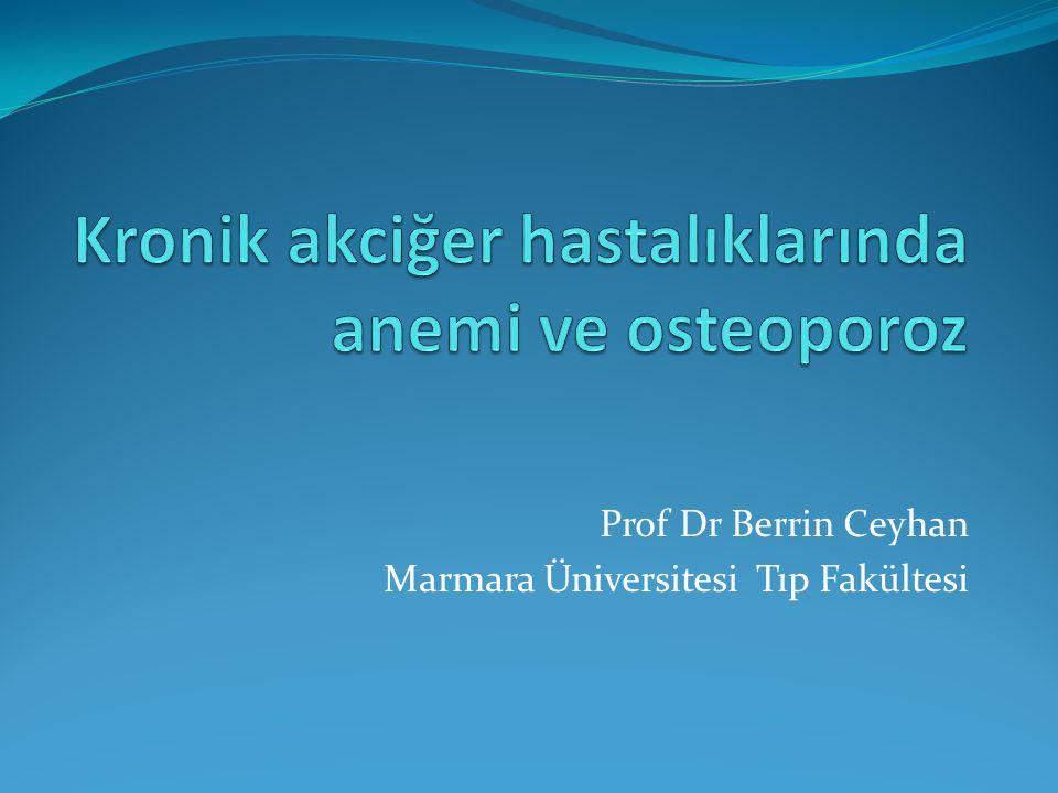 Kronik akciğer hastalıklarında anemi ve osteoporoz