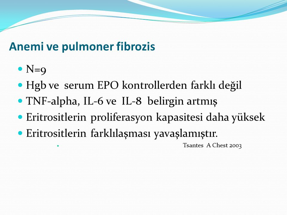 Anemi ve pulmoner fibrozis