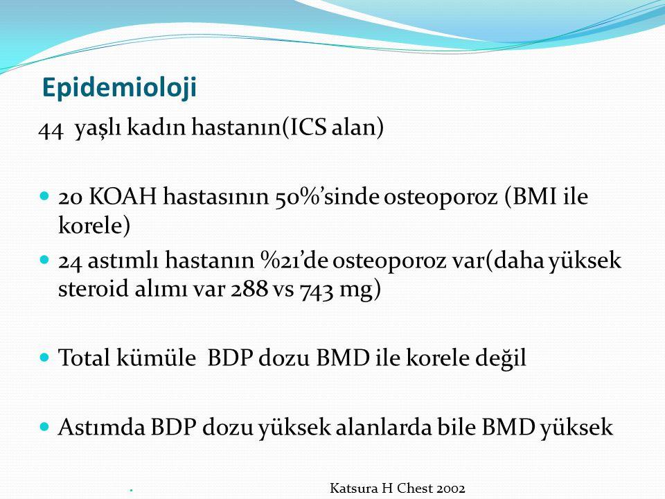 Epidemioloji 44 yaşlı kadın hastanın(ICS alan)