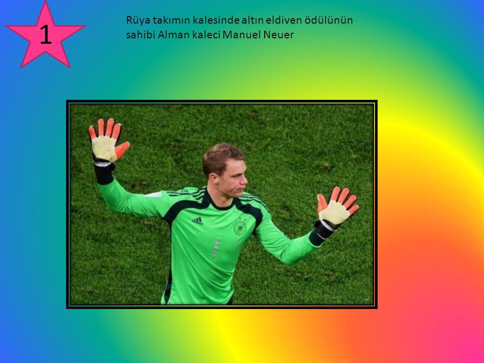 Rüya takımın kalesinde altın eldiven ödülünün sahibi Alman kaleci Manuel Neuer
